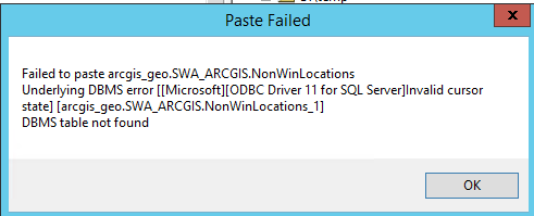 Underlying DBMS error [[Microsoft][ODBC Driver 11 for SQL Server]Invalid cursor state[]arcgis_geo.SWA_ARCGIS.Locations], DBMS table not found