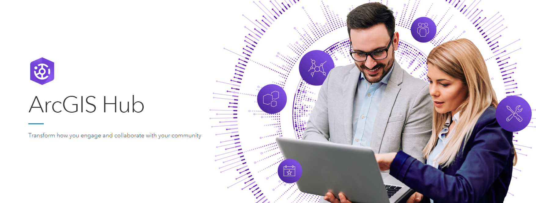 "Banner image reading ""ArcGIS Hub - Transform how you engage and collaborate with your community"" with an image of two people looking at a laptop screen"