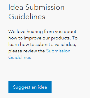 "A screenshot showing the ""Suggest an idea"" button which, when clicked, will take the user to the idea submission page. This button can be found in any Idea Exchange available on GeoNet."